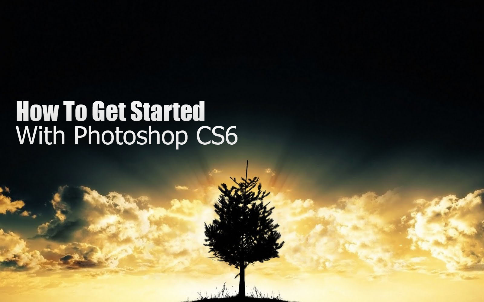 How To Get Started With Adobe Photoshop